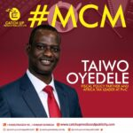 A Spot-light On Mr Taiwo Oyedele- Fiscal Policy Partner And Africa Tax Leader At PwC